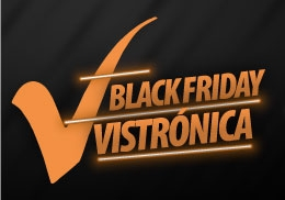 Black Friday Vistrónica