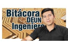 Bitacora de un ingeniero  parte - IV